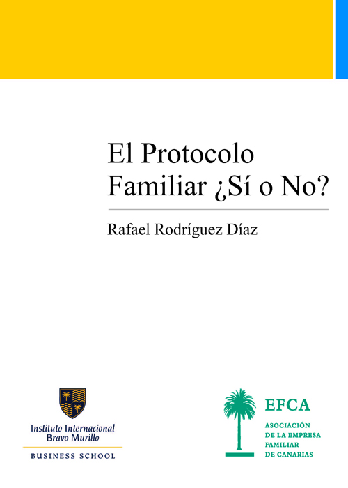 El Protocolo Familiar ¿Sí o No?